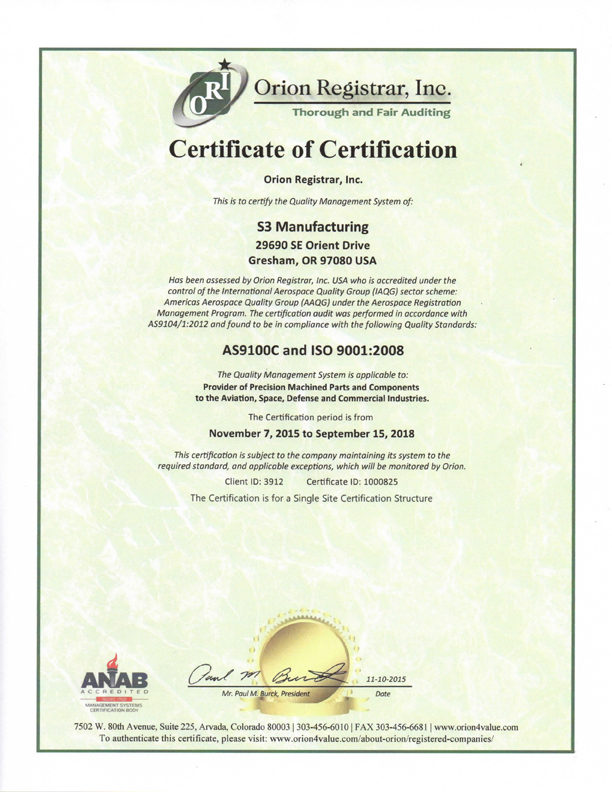 Certifications | S3 Manufacturing Inc. | AS9100 & ISO9001 Certified